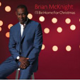 Brian McKnight: I'll Be Home For Christmas