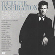 You're The Inspiration: David Foster & Friends